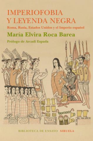 """""""Imperiofobia y leyenda Negra"""", de María Elvira Roca Barea"""