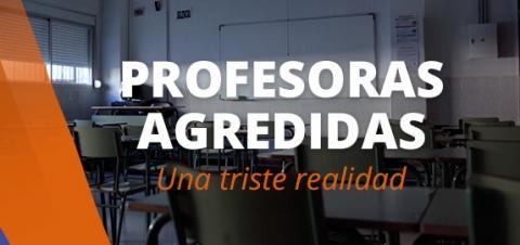 Profesoras agredidas