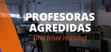 Profesoras agredidas