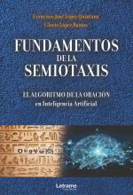 """Reseña: """"Fundamentos de la Semiotaxis: el algoritmo de la oración en Inteligencia Artificial"""""""